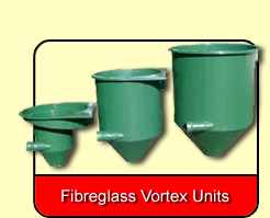 Fibreglass Vortex Units